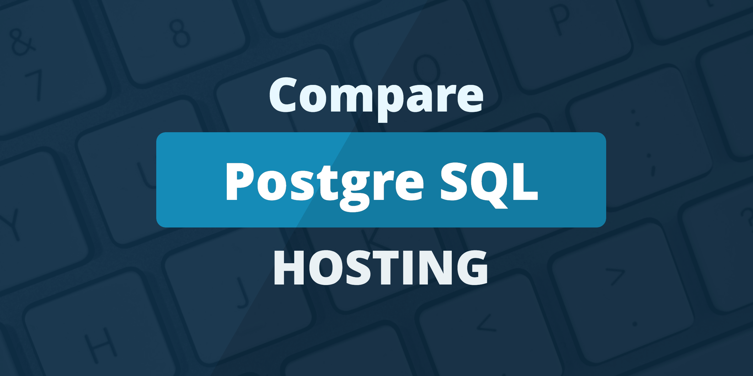 usporedite postgresql hosting